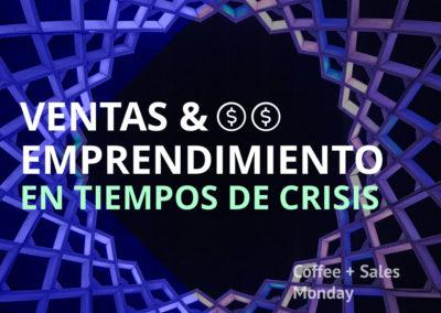 Coffee Sales – Ventas y Emprendimiento en Tiempos de Crisis, Episodio 2
