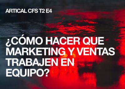 Coffee Sales – Cómo hacer que marketing y ventas trabajen en equipo, T2 E4
